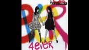 The Veronicas - 4ever [превод]