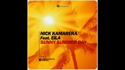 *2014* Nick Kamarera ft. Eila - Sunny summer day