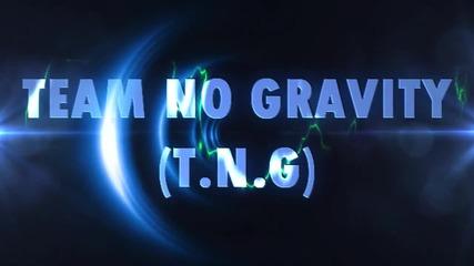 Team No Gravity (t.n.g) - Интро