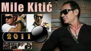 Mile Kitic - Bomba - bomba