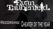"Evan Taubenfeld - Recording ""Cheater Of the Year"" [Web Clip] (Оfficial video)"