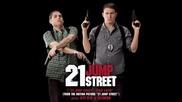 21 Jump Street - Rye Rye & Esthero Soundtrack