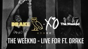 Бг Превод ~ The Weeknd - Live For ft. Drake