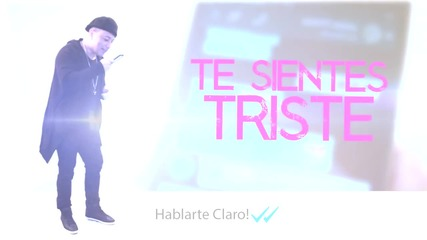 Yelsid - Hablarte Claro (vídeo Lyric) + Превод