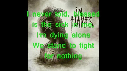 In Flames - All For Me + Lyrics