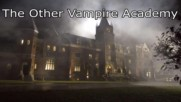 The Other Vampire Academy E29