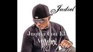 Juquia con el alcohol - Jadiel _el incomparable_