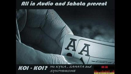 Koi Koi- - Mc Kyka, Sahata & Synthdrome
