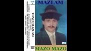 Mazlam Tonci - Mazo Mazo 1990