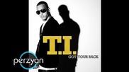 Justin Bieber ft. Keri Hilson & T. I - One Time I Got Your Back | Perzyan Rmx |