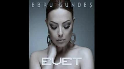 Ebru Gundes - Sadece Sevdim