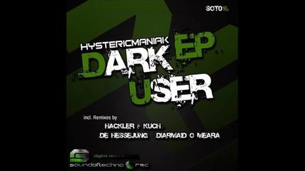 Hystericmaniak - Poison (hackler Kuch Remix)