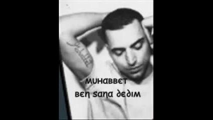 Muhabbet_-_ben_sana_dedim_lyrics