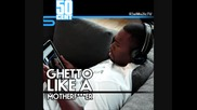 50 Cent - Ghetto Like A Motherfucker (freestyle)