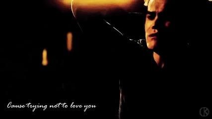 Стефан и Елена - Опитвам се да не те обичам