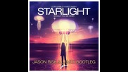 Don Diablo, Matt Nash - Starlight ( Jason Risk & Lj Mtx Bootleg ) ( content of Radio R1 )