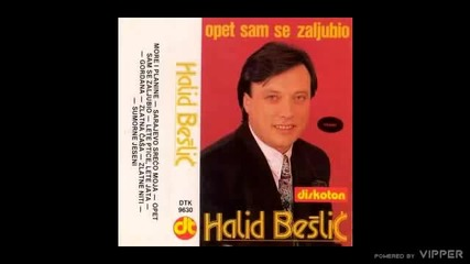 Halid Beslic - Opet sam se zaljubio - (Audio 1990)