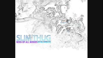 Slim Thug - Dedicated To My Haters