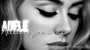 09. Adele - Million years ago + Превод