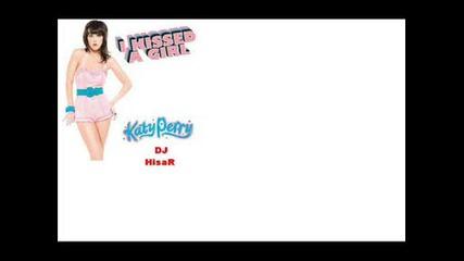 Dj Hisar - I Kissed A Girl (remix)