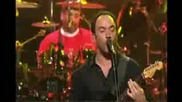 Dave Matthews Band - Why I Am - Live