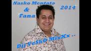 Nasko Mentata i Tana - Iskam Te 2014