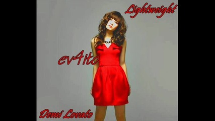 Нова Вдъхновяваща Песен - Demi Lovato - Lightweight