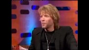 Jon Bon Jovi При Graham Norton (част2)