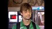 Том преди заминаването на Берое за Клайпеда