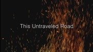 Превод: Thousand Foot Krutch - Untraveled Road