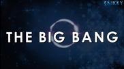 The Big Bang - интро