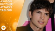 Ashton Kutcher accused of cheating... with cousin