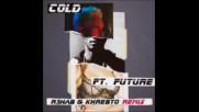 *2017* Maroon 5 ft. Future - Cold ( R3hab & Khrebto remix )