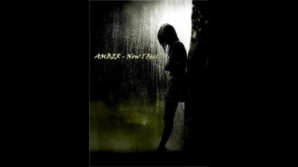 Amber - Now I Feel