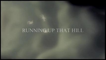 Малката русалка - Running Up That Hill