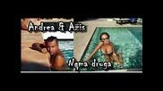 New ! Азис и Андреа - Няма друга! ( C D - R I P )