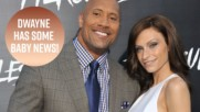 Daddy Dwayne Johnson just shared the sweetest news