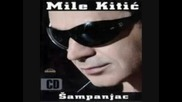 Mile Kitic - Hej Zivote, Hej Sudbino Prevod