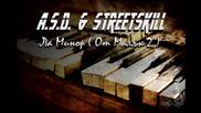 Streetskill ft. A.s.d. - Ла Минор ( от малък 2 ) [iment.]