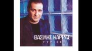 Vasilis Karras - Ta Ho Me Ton Eafto Mou