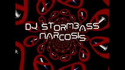 Dj Stormbass - Narcosis