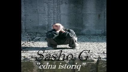Sasho G - Edna Istoriq