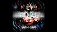 Def Leppard - Bringin' On the Heartbreak [live]