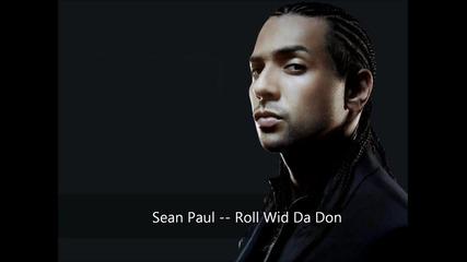 New 2012 - Sean Paul - Roll Wid Da Don