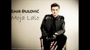 Emir Djulovic - Moja Lalo 2014