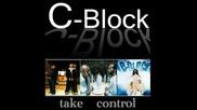 C-block - Take Control - 2011