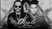 New! Yandel Ft Reykon D.ozi - Dejate Amar (remix Original 2014 + Превод