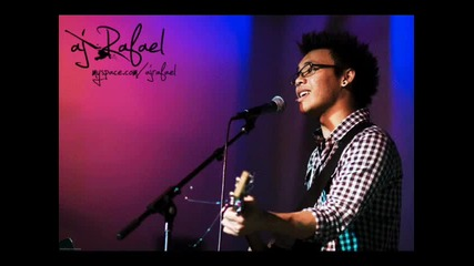 Aj Rafael - I Just Want You