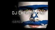 crazy mix New Israeli Dance