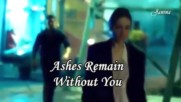 Превод - Ashes Remain - Without you
